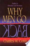 Why Men Go Back