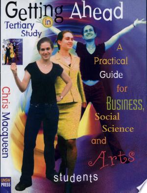 Download Getting Ahead in Tertiary Study Free Books - Read Books