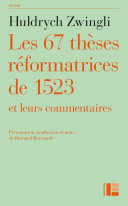 Pdf Les thèses réformatrices de 1523 et leurs commentaires Telecharger