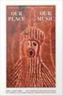 Our Place, Our Music: Aboriginal music: Australian popular music in perspective, Volume 2