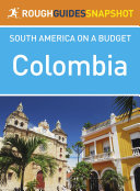 Colombia Rough Guide Snapshot South America