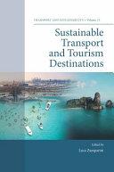Sustainable Transport and Tourism Destinations [Pdf/ePub] eBook