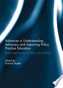 Advances in Understanding Advocacy and Improving Policy Practice Education Book PDF