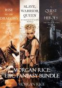 Morgan Rice: Epic Fantasy Bundle
