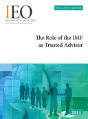 The Role of the IMF as Trusted Advisor