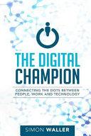 The Digital Champion