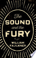 The sound and the fury google books