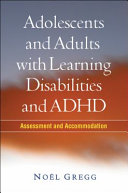 Adolescents and Adults with Learning Disabilities and ADHD