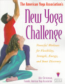 The American Yoga Association s New Yoga Challenge