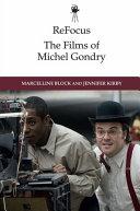 Pdf ReFocus: The Films of Michel Gondry Telecharger