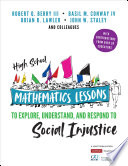 High School Mathematics Lessons to Explore  Understand  and Respond to Social Injustice