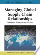 Managing Global Supply Chain Relationships Operations Strategies And Practices Book PDF