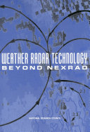 Weather Radar Technology Beyond NEXRAD