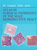 Atlas of Surgical Pathology of the Male Reproductive Tract Book