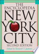 """The Encyclopedia of New York City: Second Edition"" by Kenneth T. Jackson, Lisa Keller, Nancy Flood"