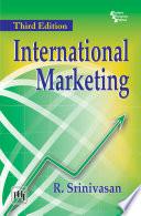 INTERNATIONAL MARKETING - R. SRINIVASAN - Google Books