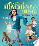 Experiences In Music Movement Birth To Age 8