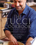 """The Tucci Cookbook"" by Stanley Tucci"