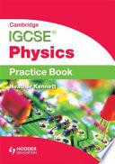 Cambridge IGCSE Physics:Practice Book