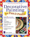 Decorative Painting for Fun   Profit