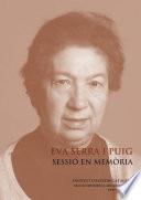 Eva Serra i Puig : sessió en memòria : tinguda els dies 10 i 11 d'abril de 2019