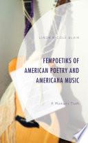 FemPoetiks of American Poetry and Americana Music