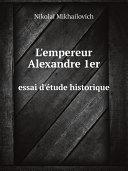 Pdf L'empereur Alexandre 1er Telecharger