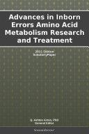 Advances in Inborn Errors Amino Acid Metabolism Research and Treatment: 2011 Edition Pdf/ePub eBook