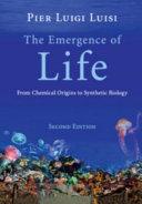 The Emergence of Life