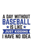 A Day Without Baseball Is Like Book PDF