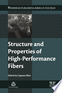 Structure and Properties of High-Performance Fibers