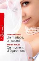 Un mariage, un secret - Ce moment d'égarement