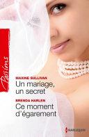Pdf Un mariage, un secret - Ce moment d'égarement Telecharger