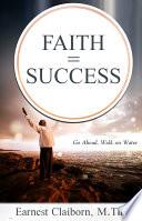 Faith   Success  Go Ahead  Walk on Water