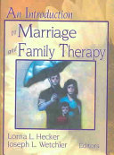 An Introduction to Marriage and Family Therapy