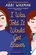 I Was Told It Would Get Easier Book PDF