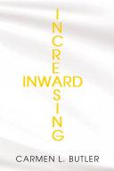INCREASING INWARD Pdf/ePub eBook