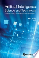 Artificial Intelligence Science And Technology   Proceedings Of The 2016 International Conference  Aist2016  Book