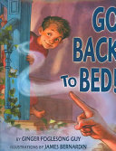 Go Back to Bed  Book PDF