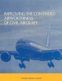 Improving the Continued Airworthiness of Civil Aircraft