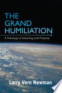The Grand Humiliation