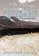 Saving Mandela s Children