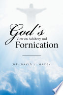 God   S View on Adultery and Fornication