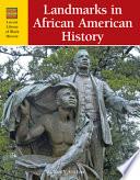 Landmarks in African American History