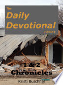 The Daily Devotional Series 1 2 Chronicles