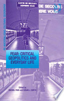 Fear  Critical Geopolitics and Everyday Life