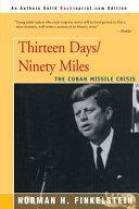 Thirteen Days Ninety Miles