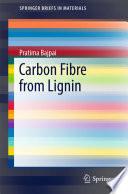 Carbon Fibre from Lignin Book
