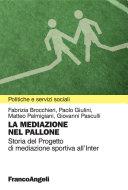 La mediazione nel pallone. Storia del Progetto di mediazione sportiva all'Inter
