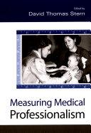 Measuring Medical Professionalism